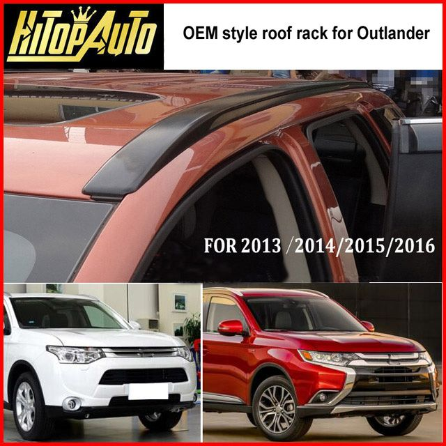 New arrival for Mitsubishi Outlander roof rack roof rail roof bar,2013-2017,thick aluminum alloy,fix by screw,free drill holes