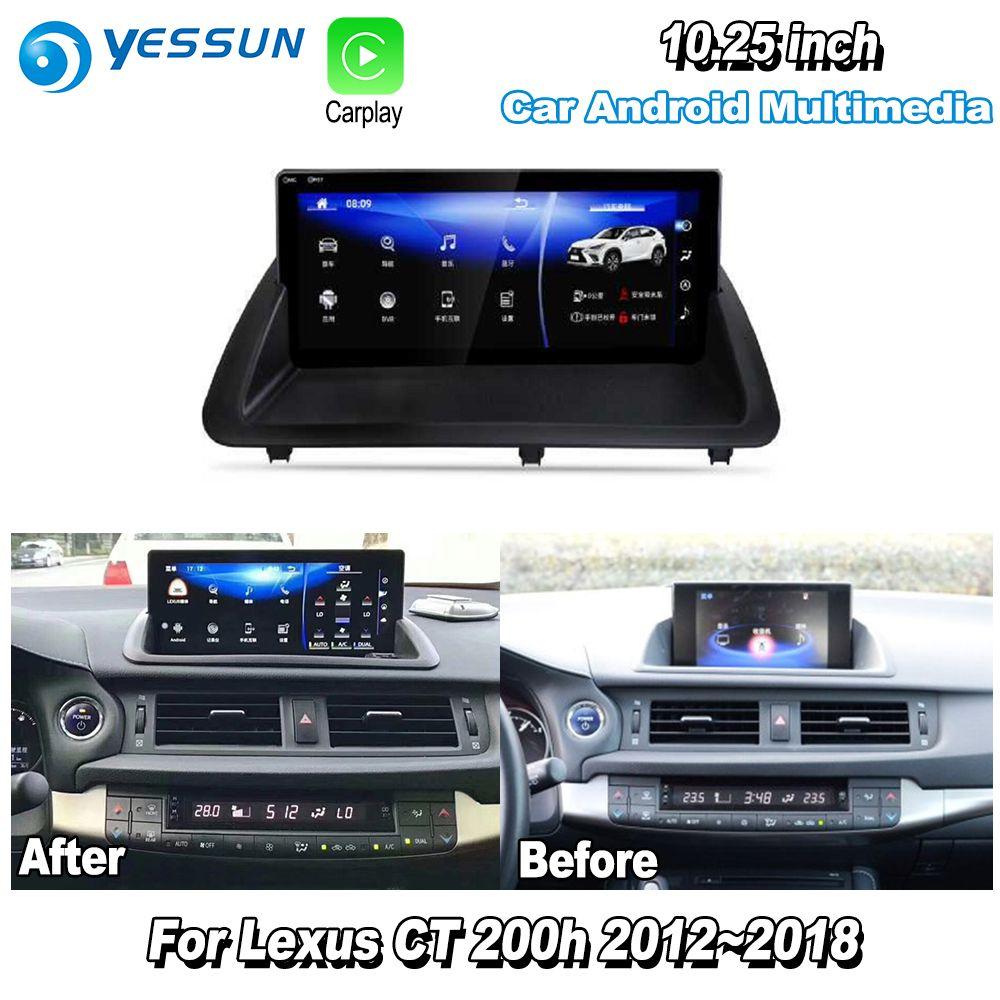 YESSUN 10,25 Für Lexus CT 200 h CT200h 2013 ~ 2018 Auto Android Carplay GPS Navi maps Navigation Player radio Stereo WiFi keine DVD