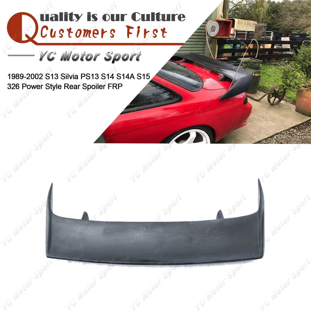 Car Accessories FRP Fiber Glass 326 Power Style Rear Spoiler Fit For 1989-2002 S13 Silvia PS13 S14 S14A Trunk Wing