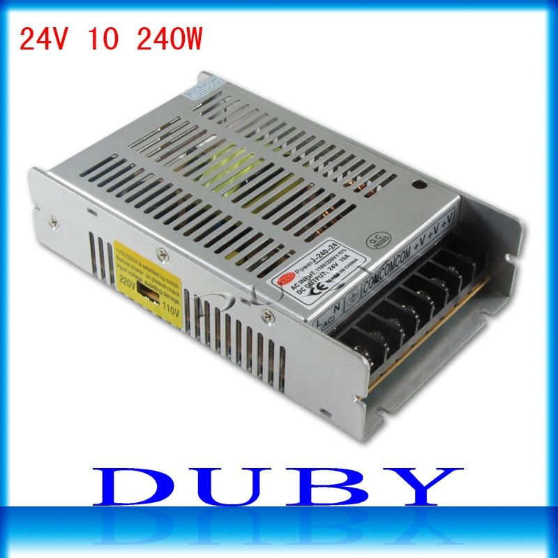 New Arrival 24V 10A 240W Switching power supply Driver For LED Light Strip Display AC100-240V Factory Supplier Free Shipping