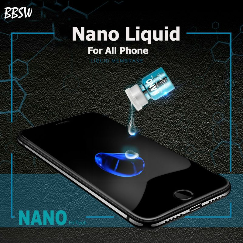BBSW All Phone Universal NANO Liquid Screen Protector for IPhone X Oneplus 5T Invisible Full Cover Film for Samsung S6 S7 S8 S9