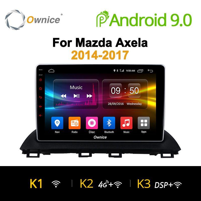 Ownice K1 K2 K3 Android 9.0 Octa Core auto radio 2 din GPS Navi für Mazda 3 Axela 2014 2015 2016 HD 10,1 Supprot DVD 4G LTE