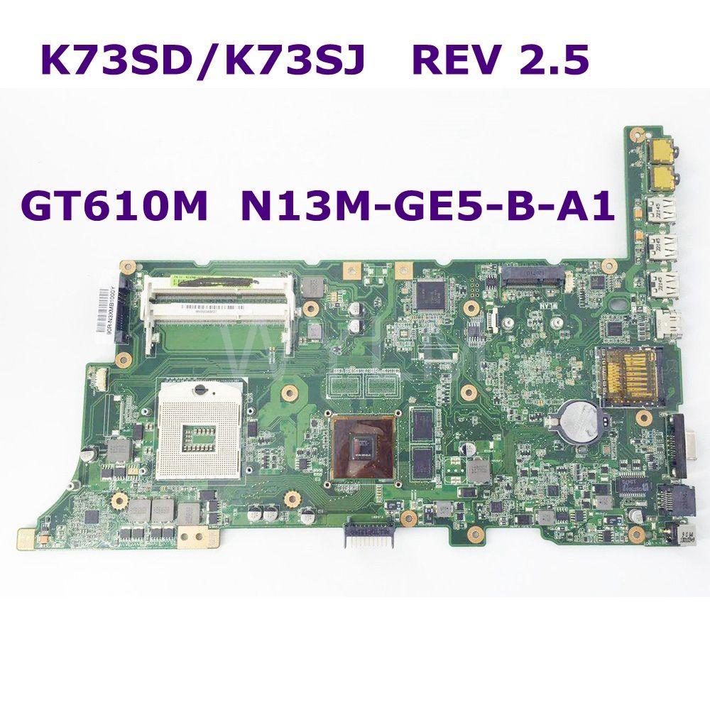 K73SD GT610M N13M-GE5-B-A1 Mainboard REV 2.5 For ASUS K73S K73SV K73SJ Laptop motherboard 100% Tested Free shipping