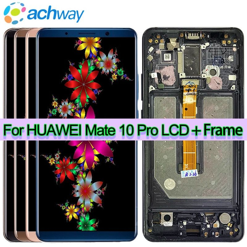 100% Tested LCD Huawei Mate 10 Lite LCD MATE 10 LCD Display Digitizer Touch Screen Panel Glass Huawei Mate 10 Pro LCD Screen