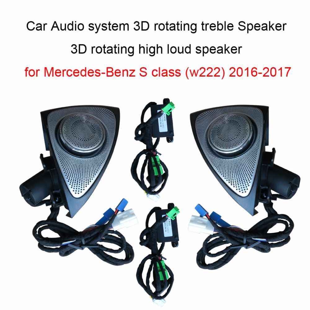Car Audio system 3D rotating treble Speaker 3D rotating high loud speaker for Mercedes-Benz S class (w222) 2016-2017