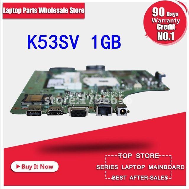 1 gb K53SV Carte Mère REV 3.1/3.0 Pour ASUS K53S A53S K53SV K53SJ P53SJ X53S Mère d'ordinateur portable K53SV Carte Mère test 100% ok