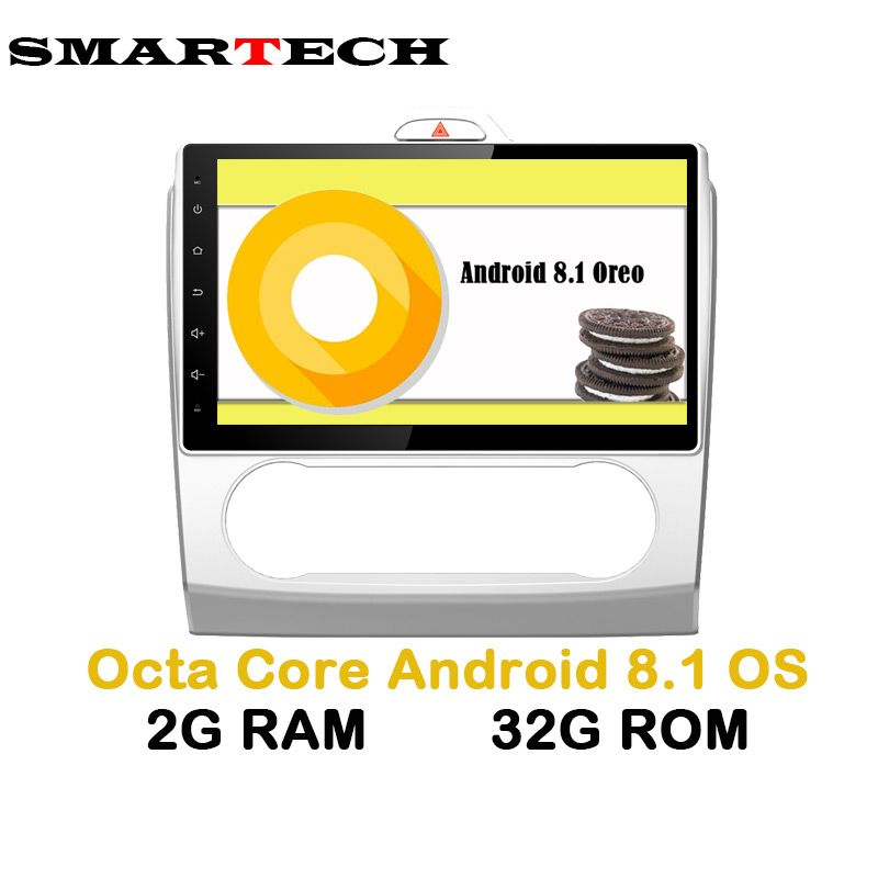 SMARTECH Octa Core 2Din Android 8 Car Autoradio Video GPS Player For Ford focus 2006-2011 2G RAM 32GB IPS Screen Wifi 4G Radio