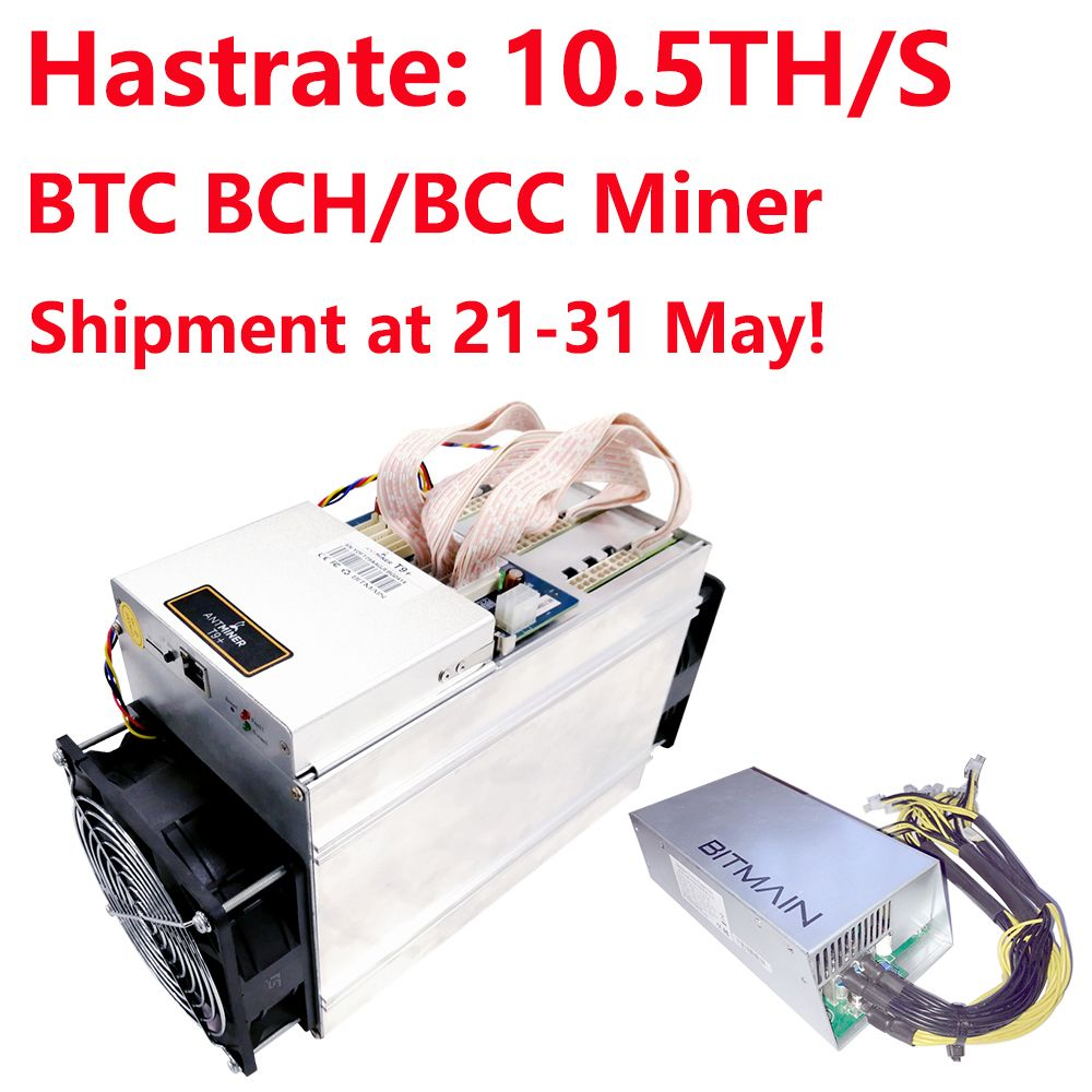 Shipment at 21-31 May! AntMiner T9+ 10.5T Bitcoin Miner with APW3++ power supply Bitcoin Mining Machine