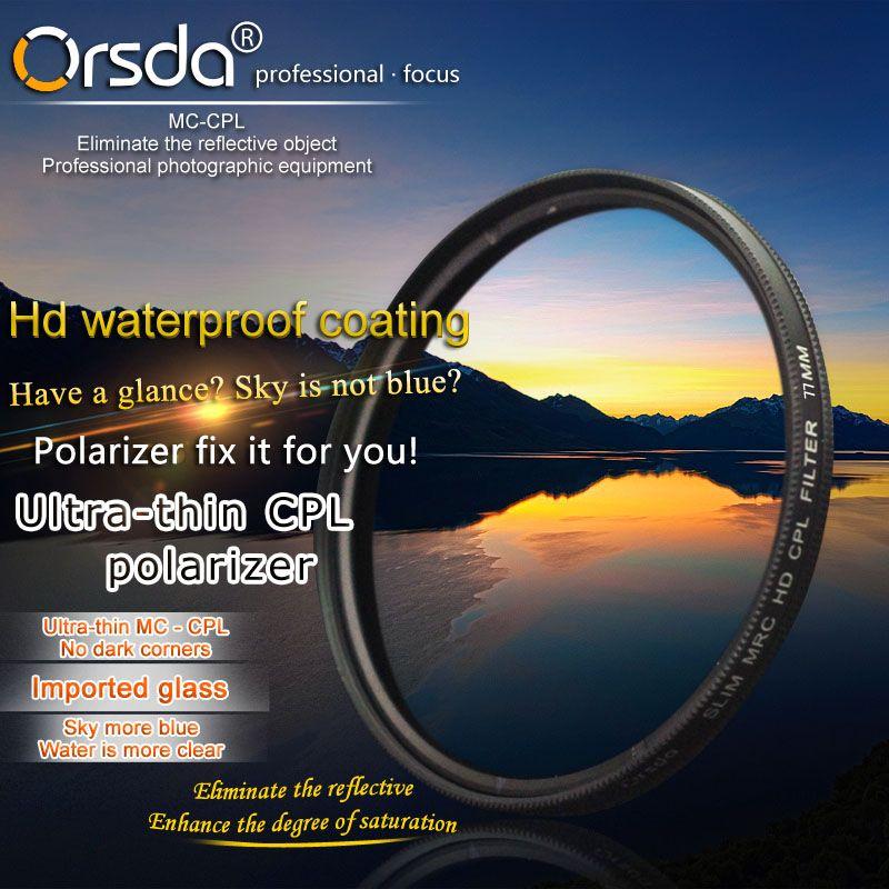 Orsda 37 39 40.5 43 46 49 52 55 58 62 67 72 77 82 86mm Ultra Slim CPL Filter for Olympus Sony Nikon Canon Pentax Lens cap hood