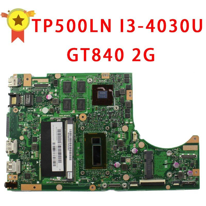 Laptop Motherboard for ASUS TP500LN i3 cpu GT840 REV2.0 N15S-GT-S-A2 Fully Tested Working Well Non-Integrated Mainboard