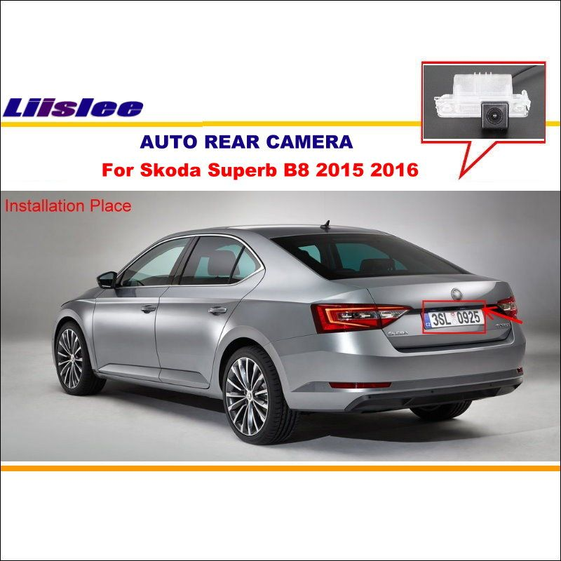 Liislee Car Rear View Camera Camera For Skoda Superb B8 2015 2016 / Backup Parking / Night Vision / License Plate Light OEM