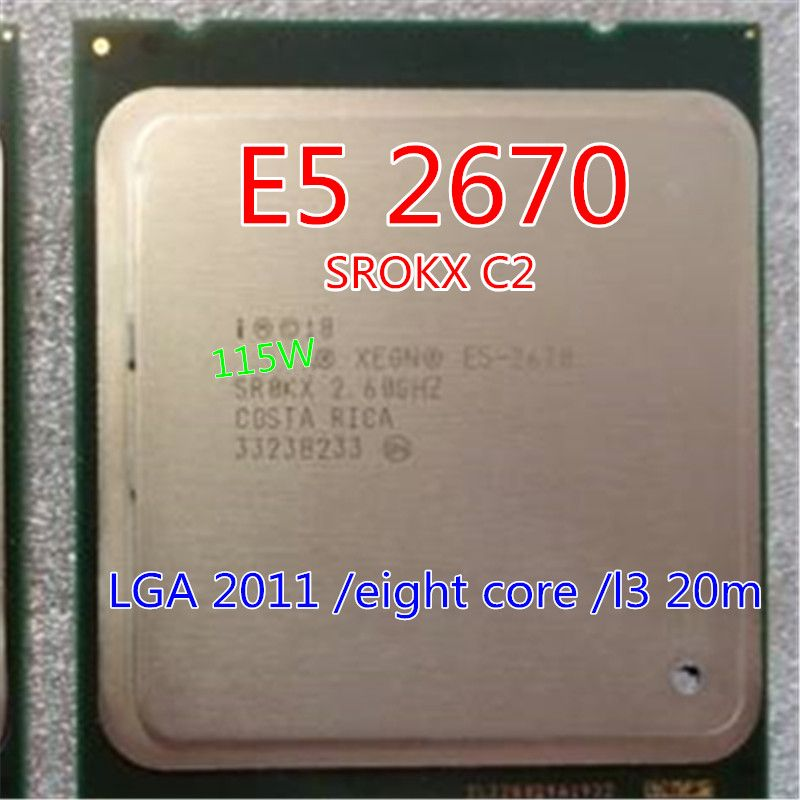 intel E5 2670 Xeon octa core Processor c2 2670 /L3 Cache 20M /2.60/GHz/8.00 GT/s SROKX C2 LGA 2011 socket and sent grease gift