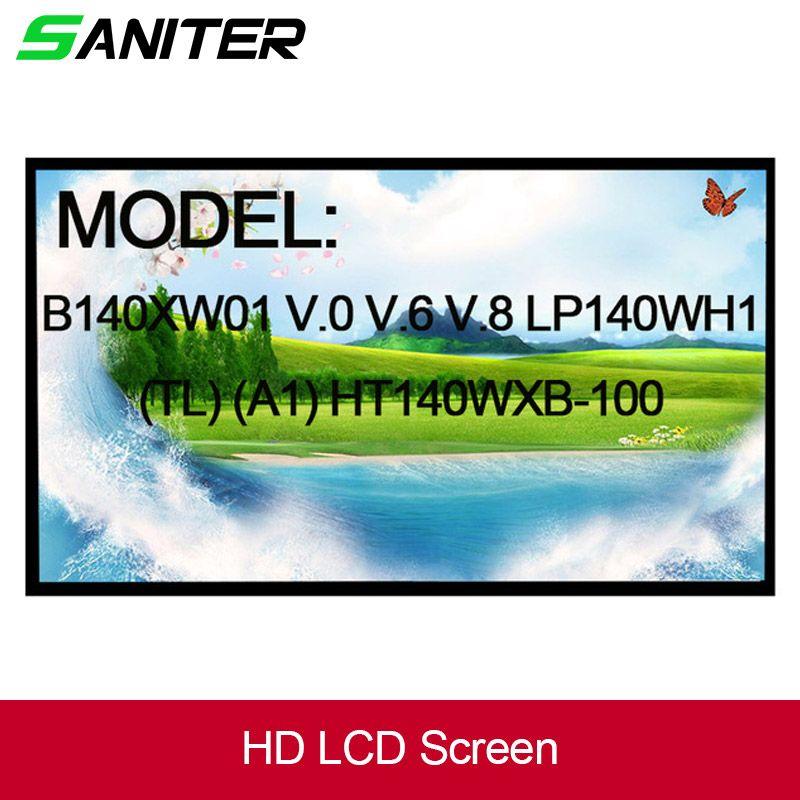 SANITER B140XW01 V.0 V.6 V.8 LP140WH1 (TL) (A1) HT140WXB-100 LP140WH4 LTN140AT26 N140BGE-L23 LTN140AT02 Laptop LCD Screen