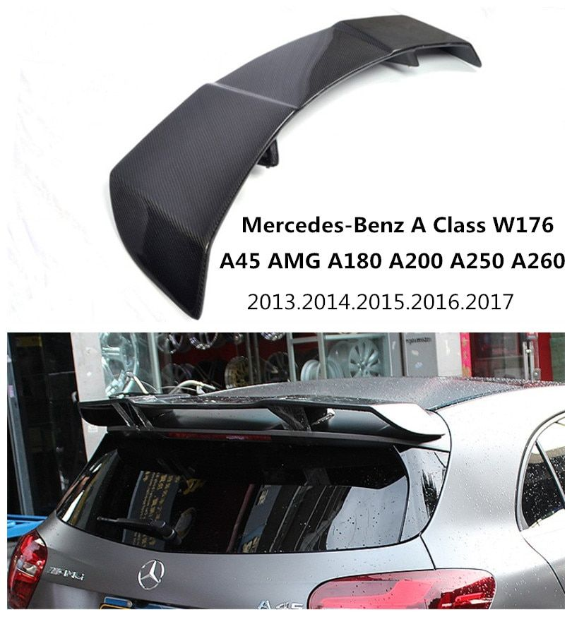 Car Carbon Fiber Spoiler For Mercedes-Benz A Class W176 A45 AMG A180 A200 A250 A260 2013-2017 Wing Spoilers Auto Accessories
