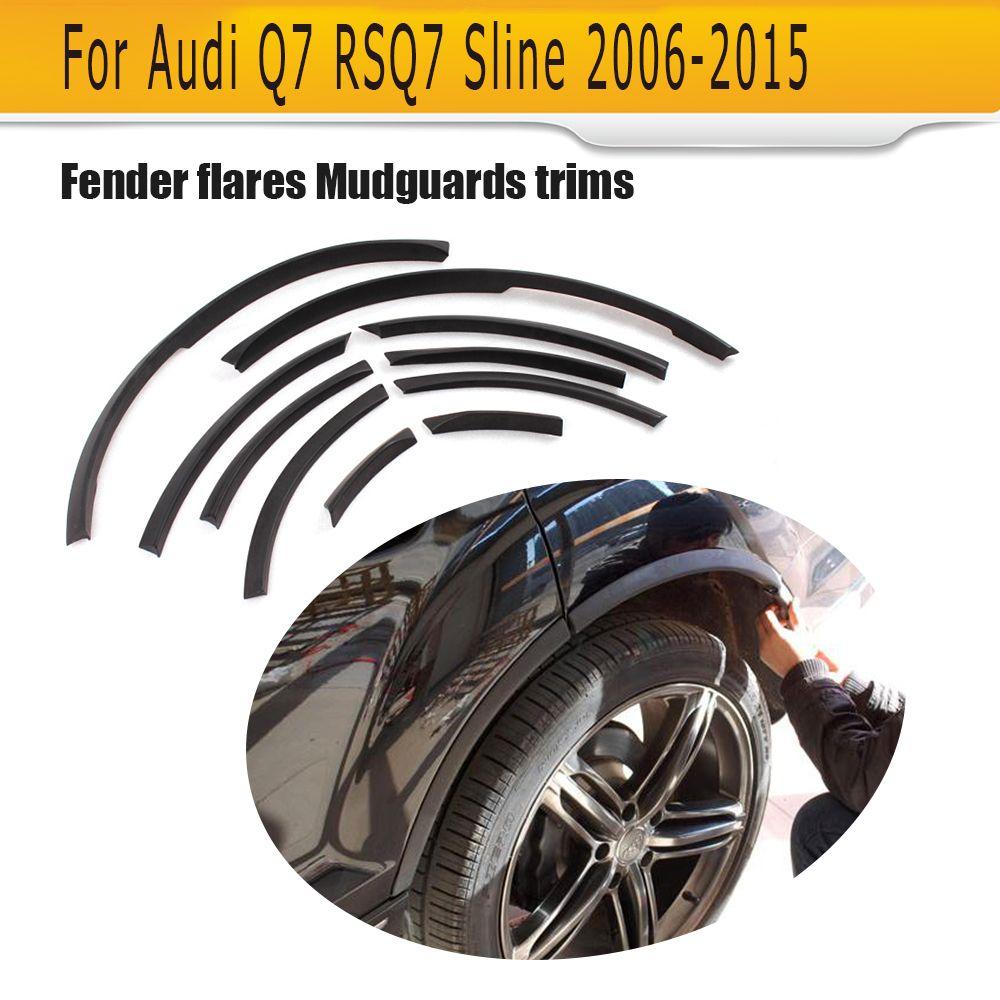 Wheel Arch car side fender flares Cover Mudguards trims fit for Audi Q7 RSQ7 Sline 2006 - 2015 Matt Bright Black PU