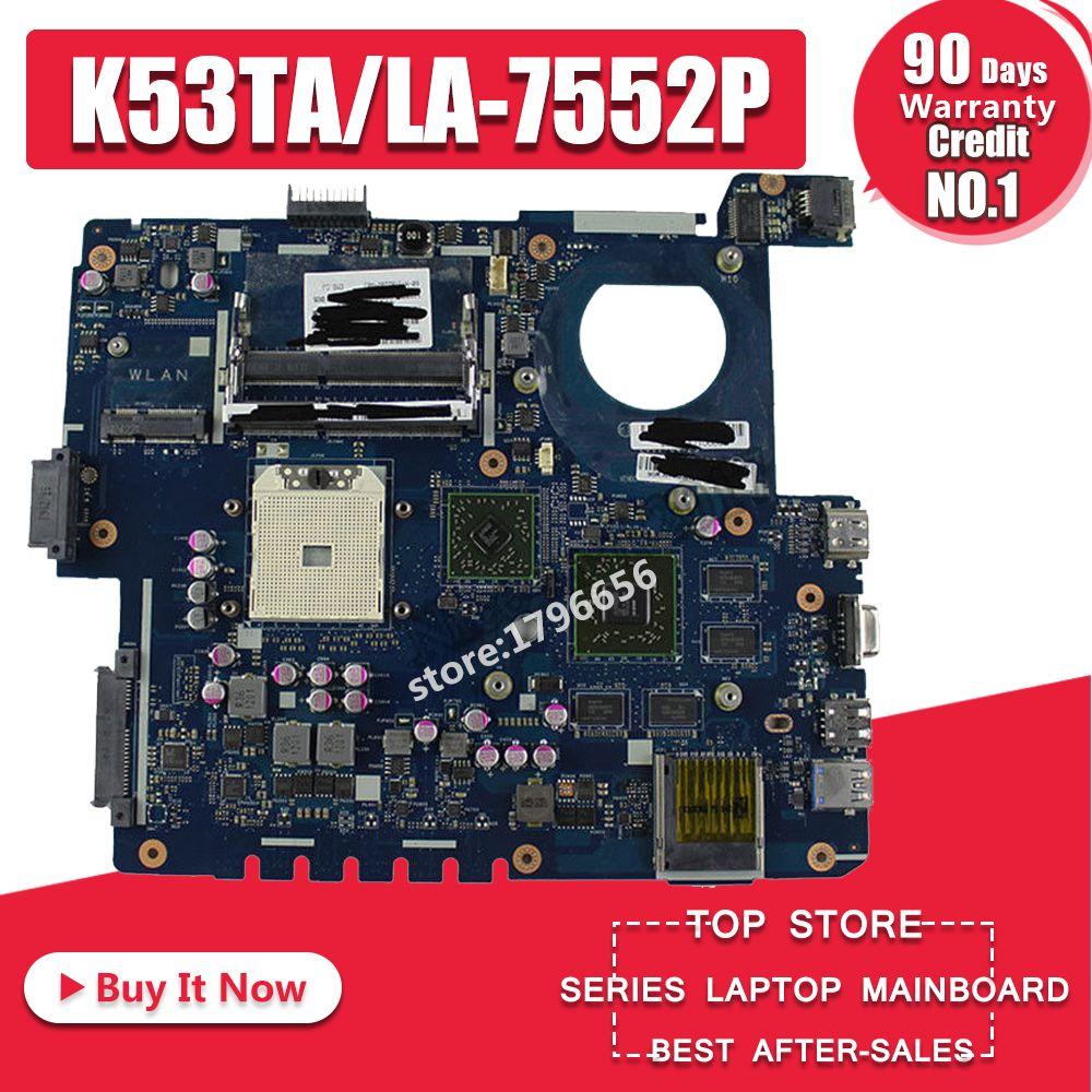 K53TK Motherboard LA-7552P RAM For ASUS K53TA K53TK X53T K53T laptop Motherboard K53TK Mainboard K53TK Motherboard test 100% OK