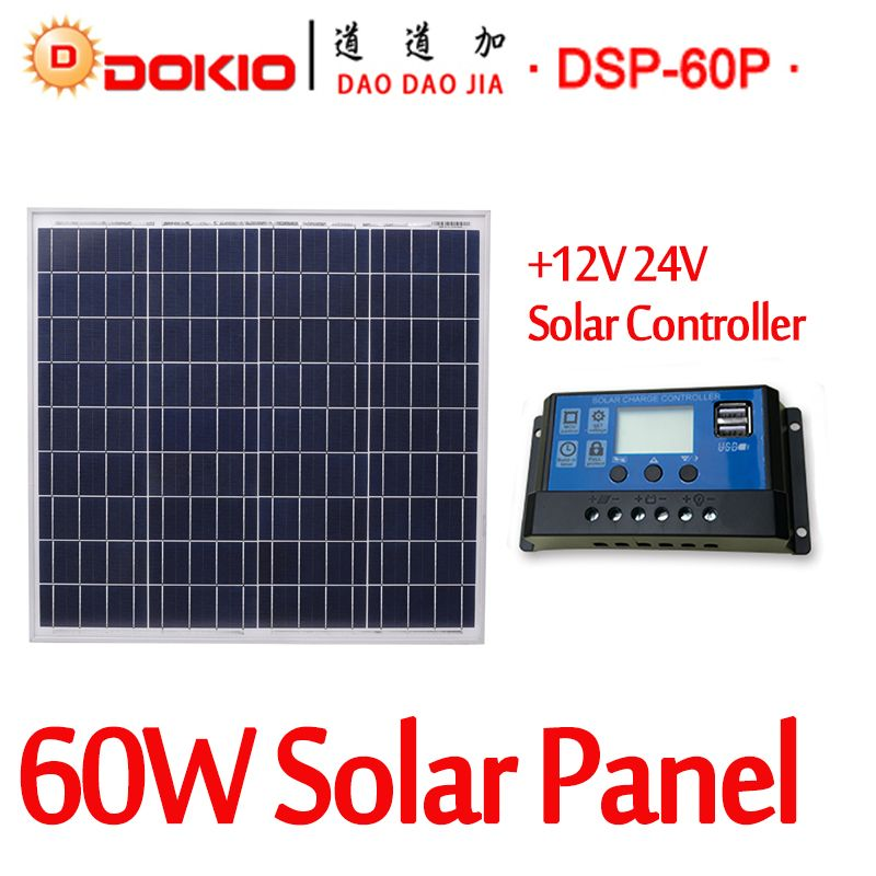 DOKIO Brand 60W 18 Volt Solar Panel China + 10A 12/24 Volt Controller 60 Watt Solar Panels Cell/Module/System Charger/Battery