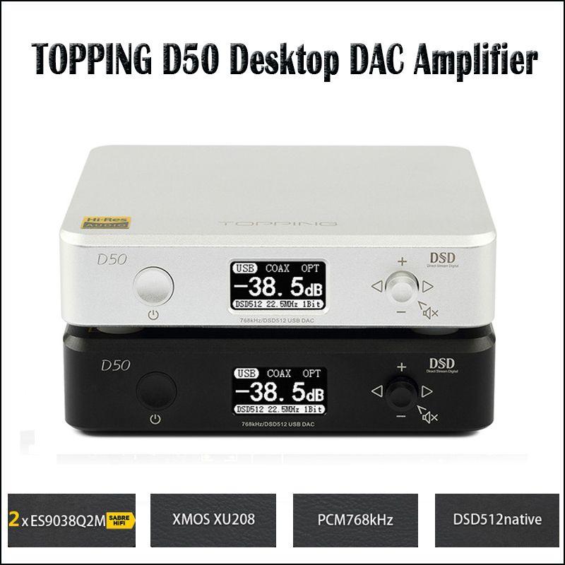TOPPING D50 Hifi DAC Audio Amplifier Decoder ES9038Q2M XMOS XU208 USB DAC Amp DSD512 Optical Caoxial input 32Bit / 768Khz