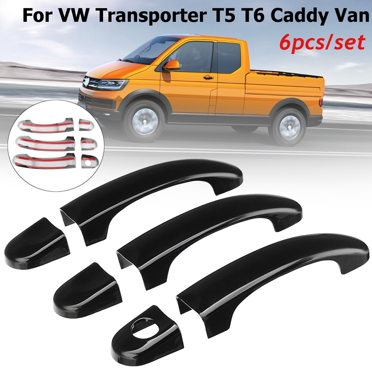 6pcs Set ABS Gloss Black Car Door Handle Covers For VW T5 TRANSPORTER 2003-2015 for T6 TRANSPORTER 2015-up for CADDY VAN 04-15