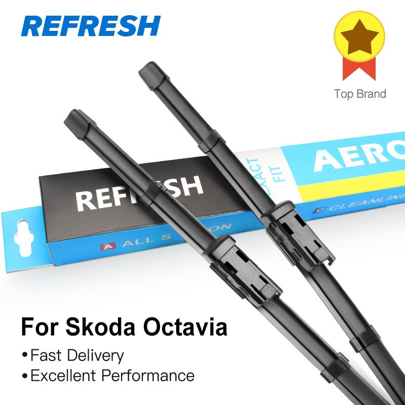 Refresh Wiper Blades for Skoda Octavia Fit Push Button Arms 2013 2014 2015 2016 2017