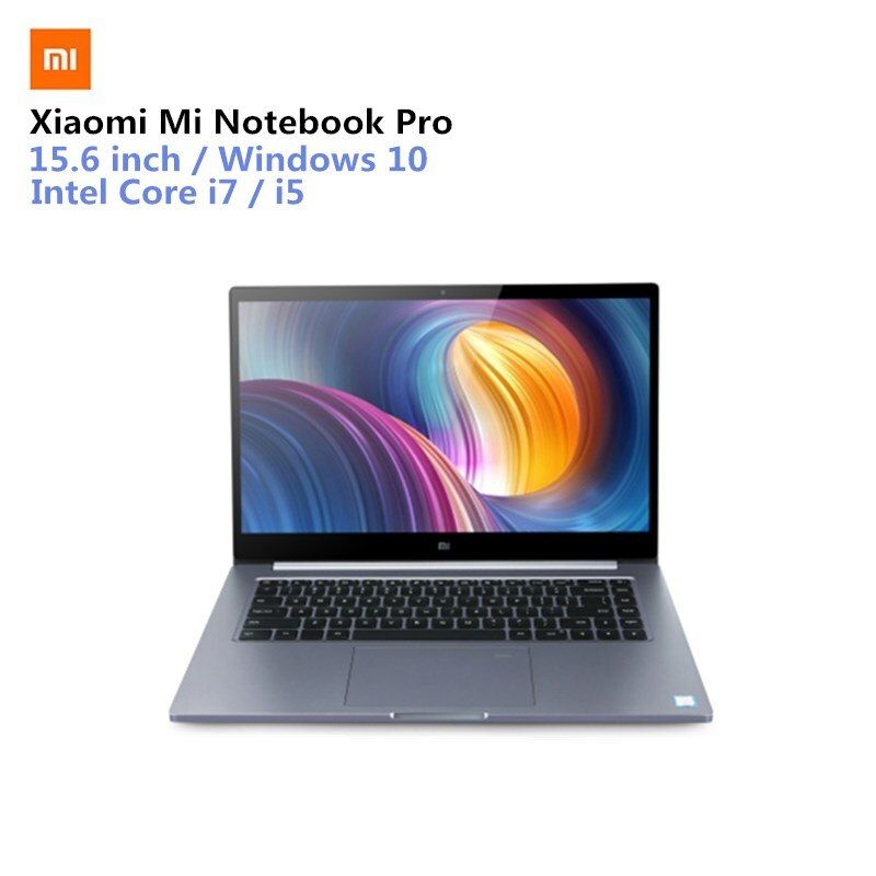 Xiaomi Mi Notebook Pro XIAOMI MI Laptop 15.6'' Win10 Intel Core I7-8550U NVIDIA GeForce MX150 16GB RAM 256GB SSD Fingerprint