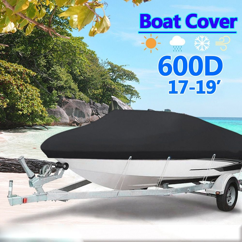 Heavy Duty 17ft-19ft 600D Black Trailerable Boat Cover Marine Grade Boat Cover Waterproof UV Protected Boat Accessories