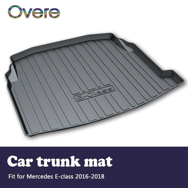 Overe 1Set Car Cargo rear trunk mat For Mercedes Benz E-class W213 2016 2017 2018 Boot Tray Waterproof Anti-slip Mat Accessories