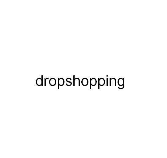 Dropshopping listing Dropshopping for S