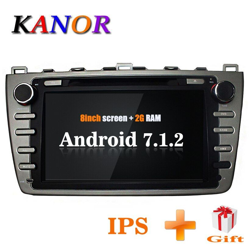 KANOR Android 7.1 Quad core 2+16g IPS 2din Car Radio stereo For Mazda 6 Ruiyi 2008 2009 2010 2011 2012 WFFI SWC Map BT Audio