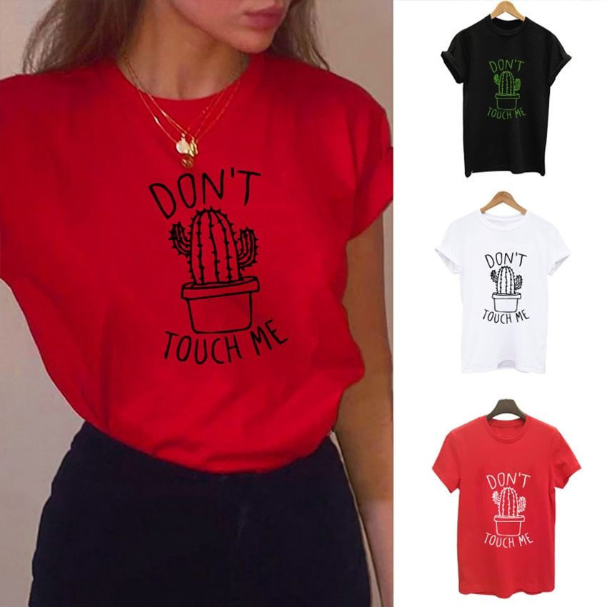 S-XXL DON'T TOUGH ME Cactus T shirt Women Casual Summer Tshirts Cotton Femme tops & tees Vintage Black White Red T-shirt Women