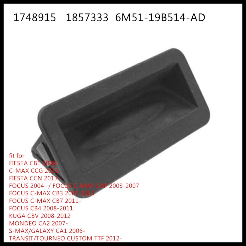 free shipping for Ford Fiesta Mondeo Galaxy Kuga Boot Tailgate Switch 1748915 1857333  6M51-19B514-AD  6M5119B514AD