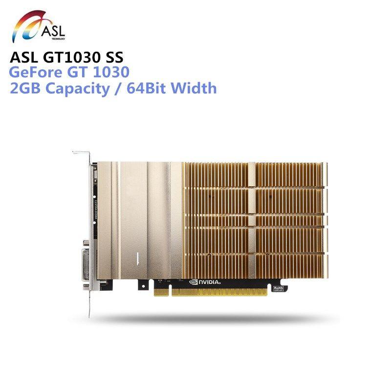 ASL GT1030 SS Grafikkarte 2 GB 64bit GDDR5 DVI/HDMI 384 CUDR Core Unterstützung 7680x4320/60Hz für laptop desktop