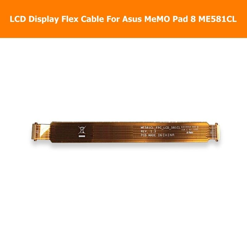 Genunie LCD Display Screen Flex Cable For Asus MeMO Pad 8 ME581CL 8.0