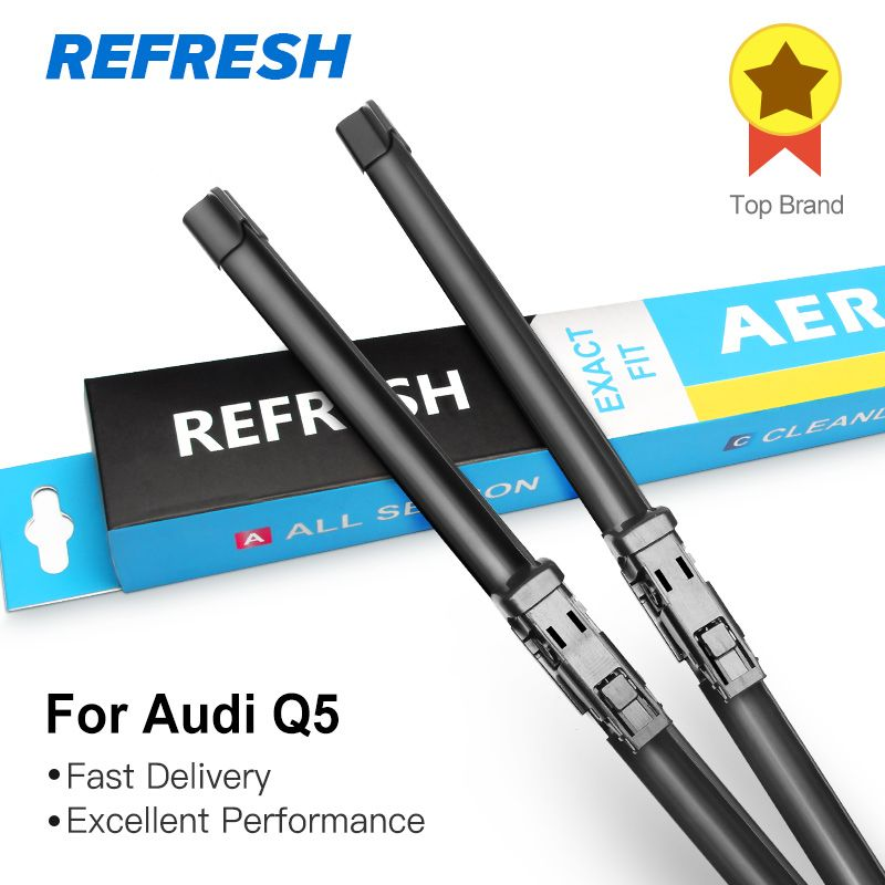 REFRESH Wiper Blades for Audi Q5 Fit Push Button Arms 2008 2009 2010 2011 2012 2013 2014 2015 2016