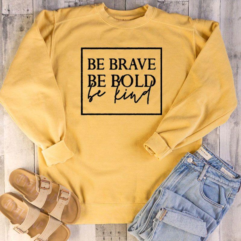 Être courageux être audacieux être gentil sweat femmes mode printemps automne drôle Hipster chrétien baptême style de rue religion pulls