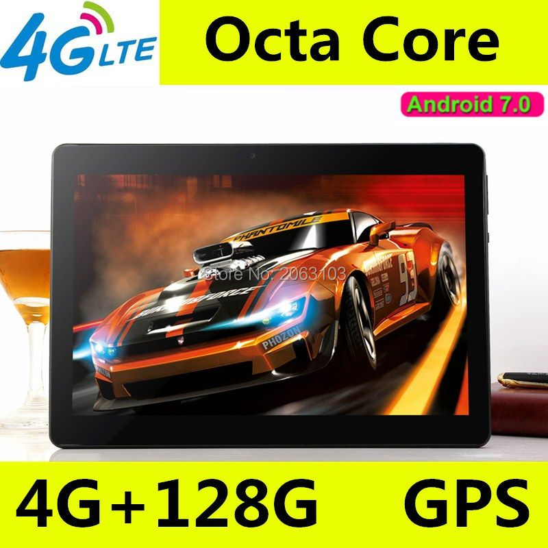 10 zoll tablet pc Octa-core 3g 4g LTE Tabletten Android 7.0 RAM 4 gb ROM 128 gb Dual SIM Bluetooth GPS Tabletten 10,1 zoll tablet stücke