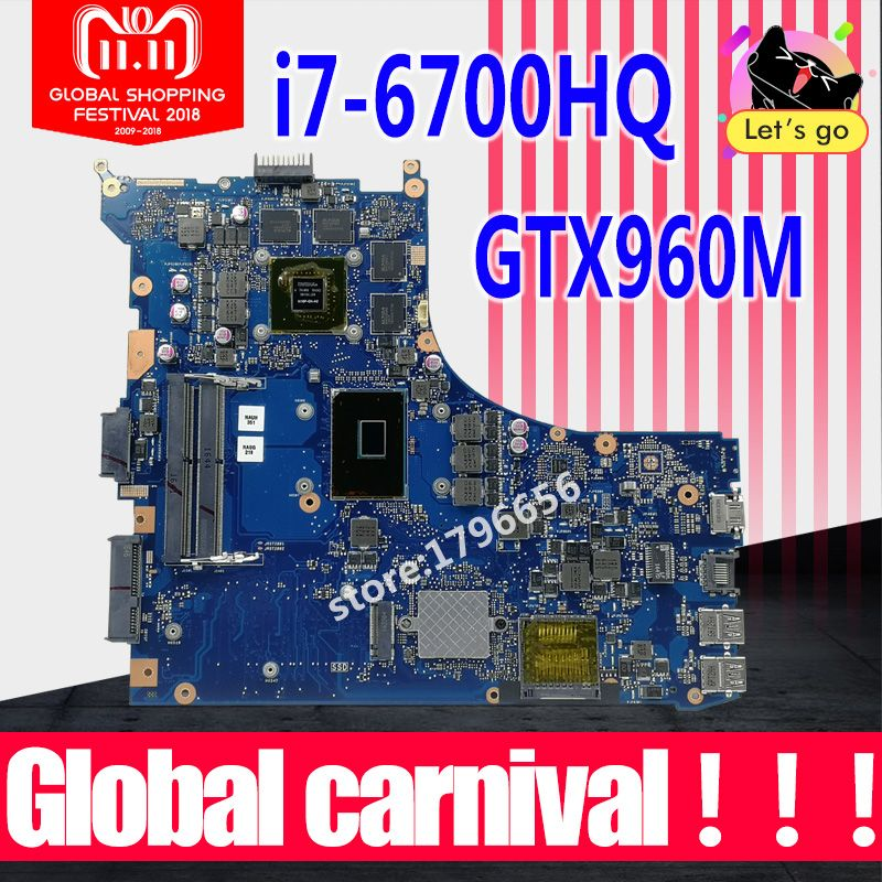GL552VW motherboard REV2.0 I7-6700HQ GTX960M For ASUS GL552V ZX50V GL552VW laptop motherboard GL552VW mainboard 100% tested OK