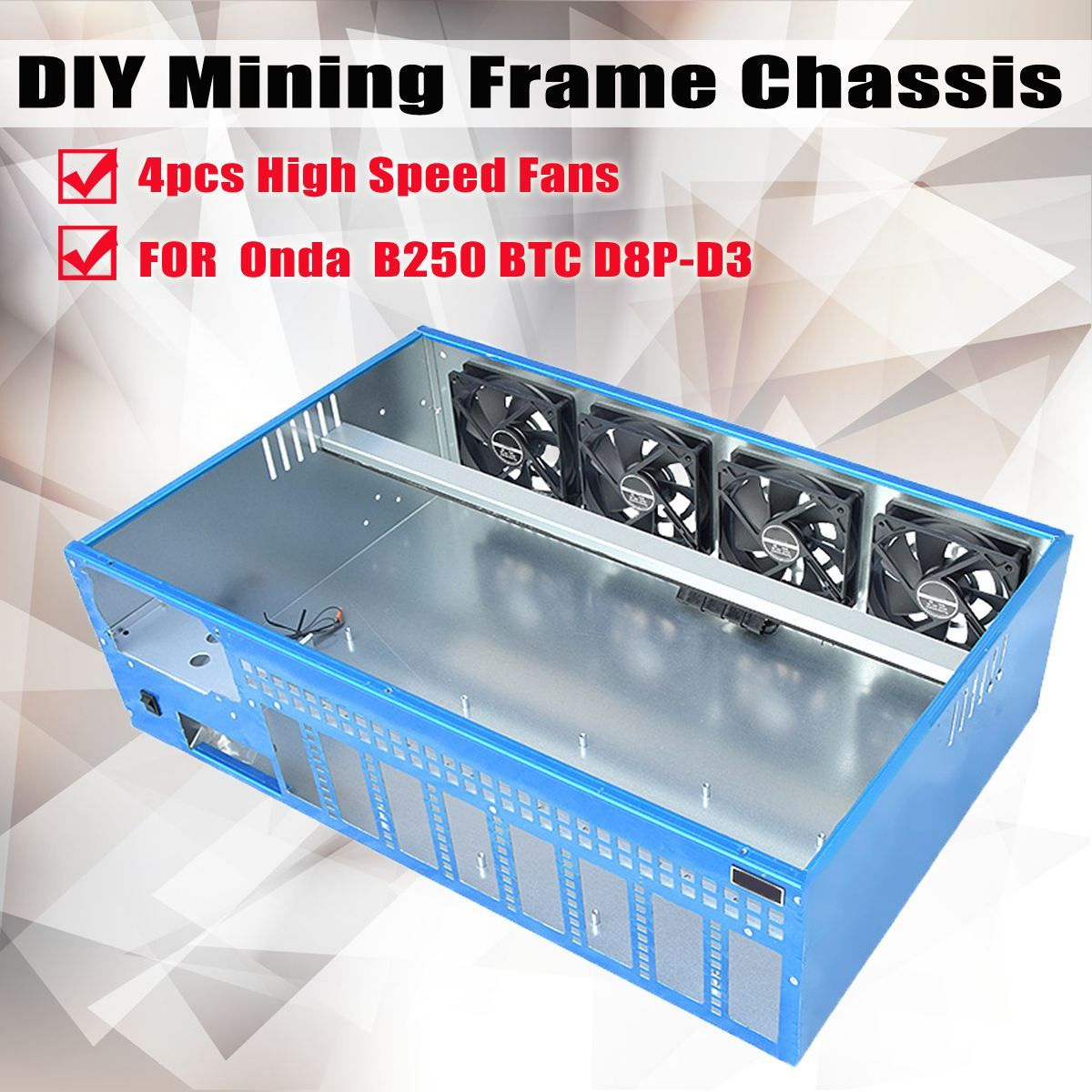 8GPU DIY Mining Frame Chassis With 4 fans For Onda B250 BTC D8P-D3 Motherboard