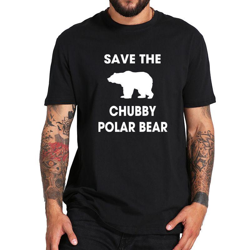 Polar Bär T hemd Männer Sparen Sie Die Mollig Tier T-shirt 100% Baumwolle Schützen Umwelt T Schwarz Weiß Design Kleidung EU größe