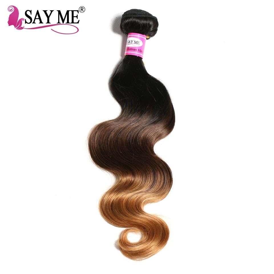SAY ME Ombre Brazilian Hair Body Wave 1B/4/30 Human Hair Weave Bundles 3 Tone Non Remy Hair Extensions 10-26inch Free Shipping