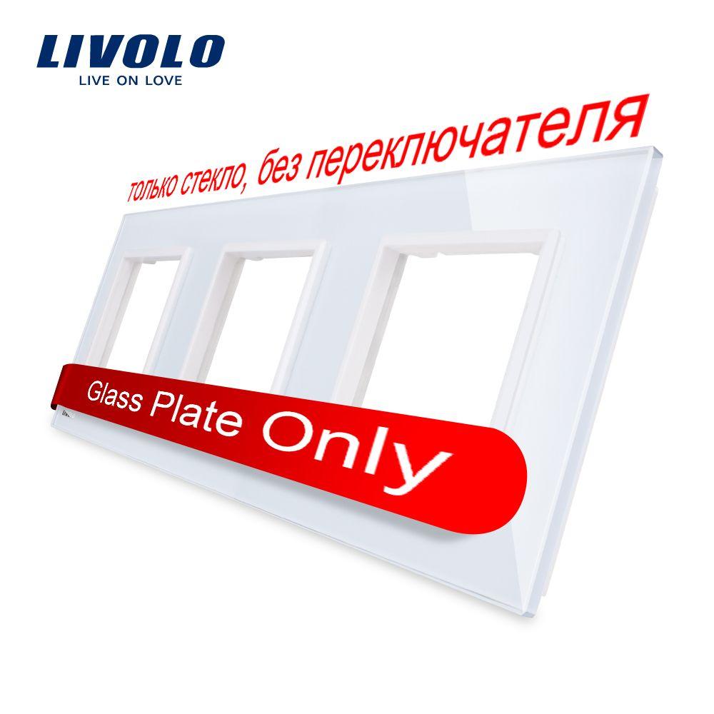 Livolo luxe blanc perle cristal verre, norme EU, Triple panneau de verre pour interrupteur mural et prise, C7-3SR-11 (4 couleurs)