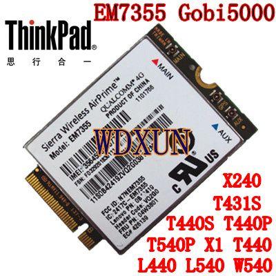 Sierra Gobi5000 EM7355 LTE/EVDO/HSPA + 42mbps NGFF Carte Module 4G pour Lenovo Thinkpad T431s T440 T440s T440p T540P W540 X240