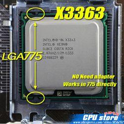 INTEL XEON X3363 2.83 GHz/12 M/1333 Mhz/CPU égale à LGA775 Core 2 Quad Q9500 Q9550 CPU, fonctionne sur LGA775 carte mère pas besoin adaptateur
