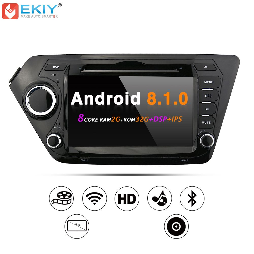 EKIY Car DVD GPS Navigation Radio Stereo for KIA RIO K2 Android 8.1.0 WiFi 4G USB Octa Core 2G 32G Multimedia Player Head Units