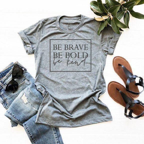 Soyez courageux soyez audacieux soyez gentil t-shirt chrétien des femmes slogan mode unisexe grunge tumblr t-shirt décontracté camisetas tumblr Bible t-shirt haut