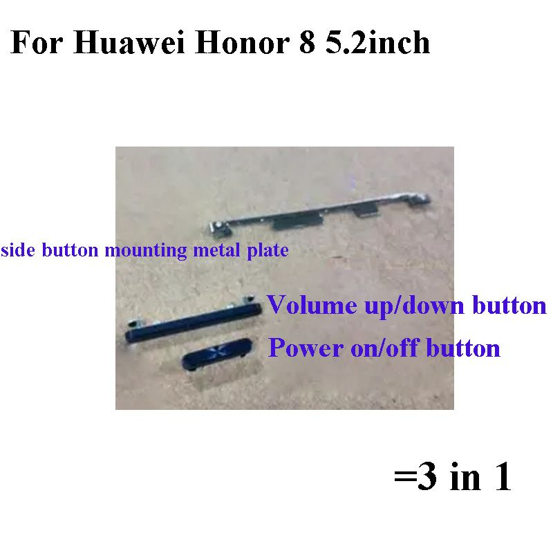 3 in 1 Side Button For Huawei Honor 8 honor8 Power On Off Button + Volume Button Side Buttons Set For Honor 8 Metal plate Clip