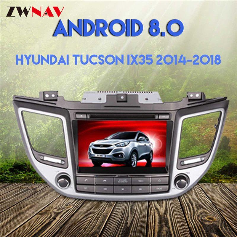 Android 8.0 4G+32G GPS for Hyundai TUCSON IX35 2014 2015 2016 2017 2018 car dvd gps navigation car video player car stereo radio