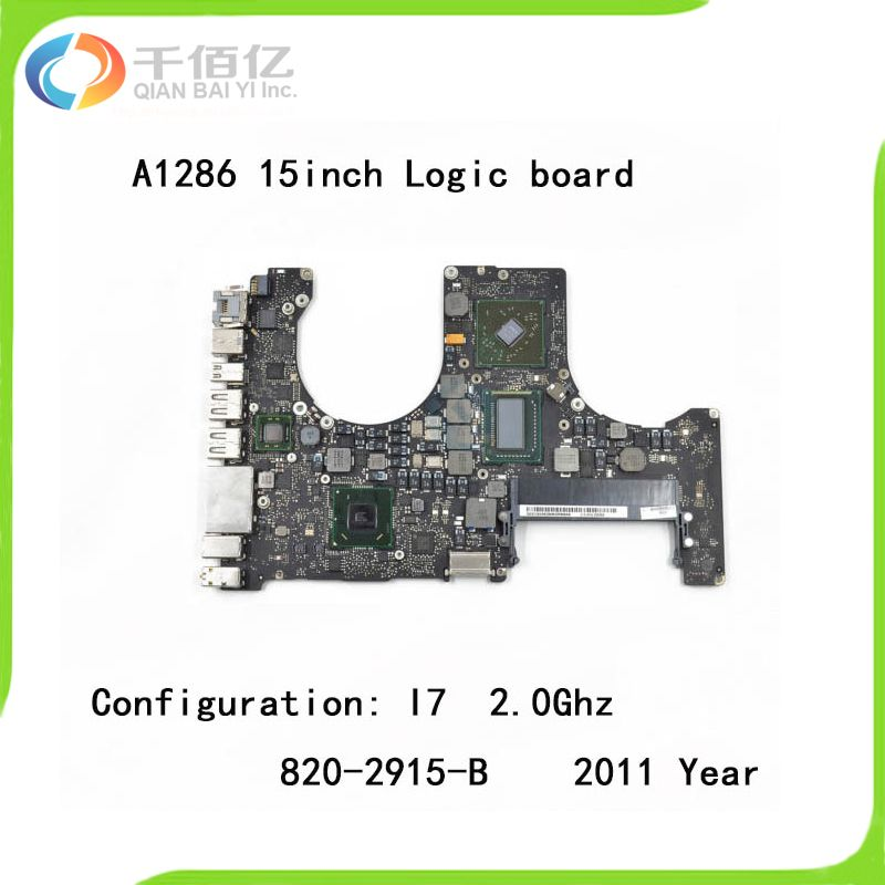 Used 100% working Logic board for MacBook Pro Retina A1286 mother board 15'' I7 2.0Ghz 2011 year 820-2915-B