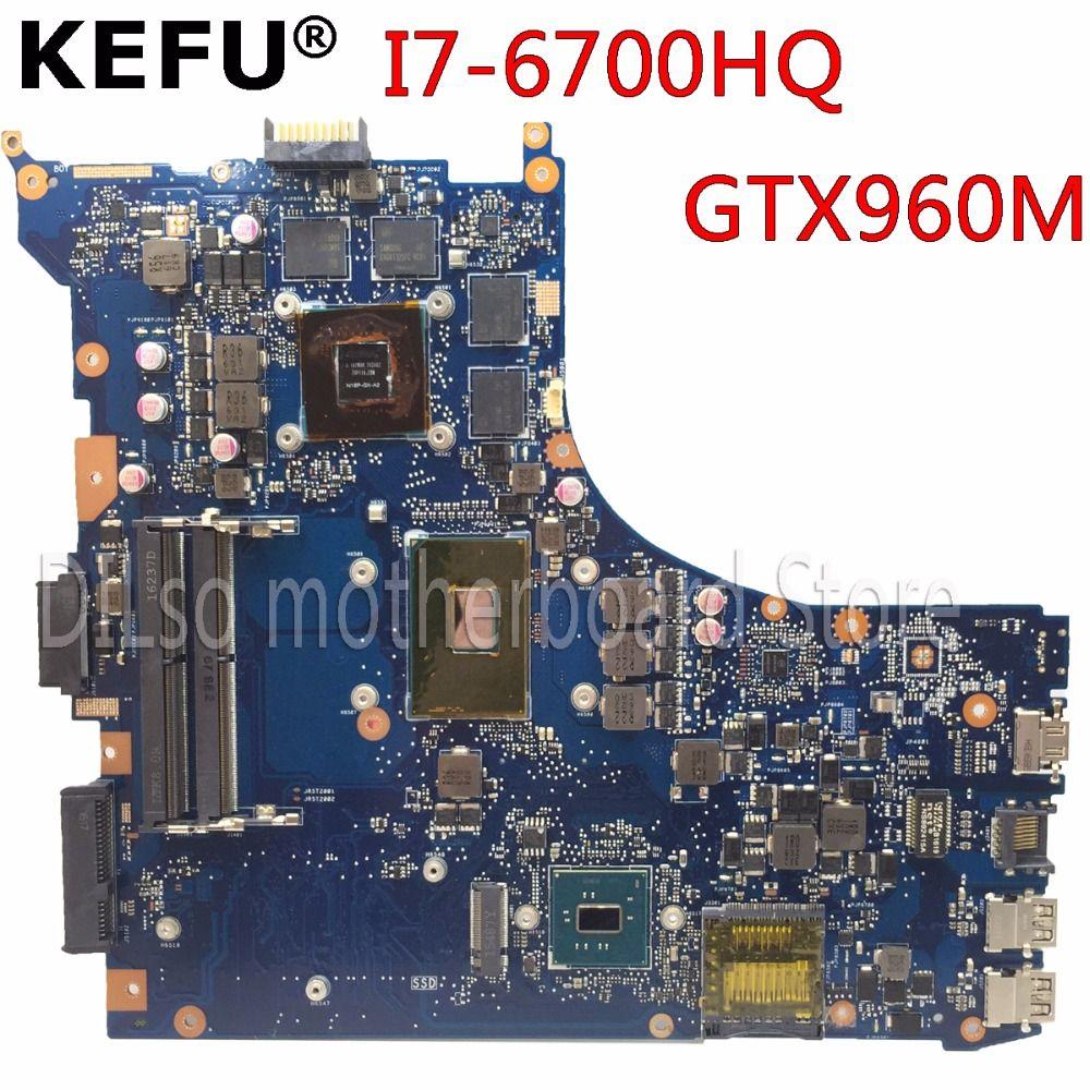 KEFU GL552VW For ASUS GL552VW ZX50V laptop motherboard GL552VW mainboard rev2.0 I7-6700HQ GTX960M Test original motherboard