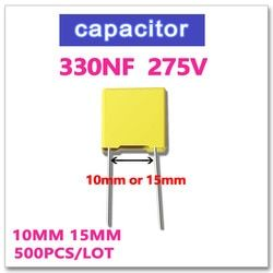 330NF 500PCS safety capacitor X2 275VAC Pitch 10mm 15mm 0.33UF 334 10% K 275V